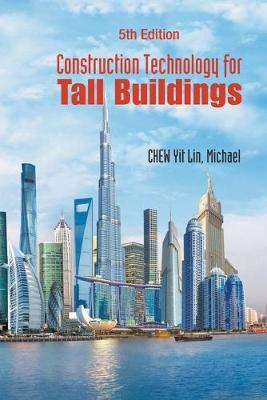 Construction Technology For Tall Buildings (Fifth Edition) (Paperback)