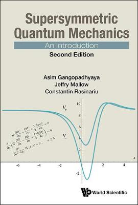 Supersymmetric Quantum Mechanics: An Introduction (Hardback)