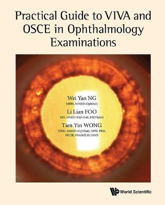 Practical Guide To Viva And Osce In Ophthalmology Examinations (Hardback)