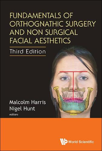 Fundamentals Of Orthognathic Surgery And Non Surgical Facial Aesthetics (Third Edition) (Hardback)