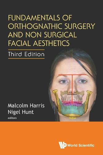 Fundamentals Of Orthognathic Surgery And Non Surgical Facial Aesthetics (Third Edition) (Paperback)