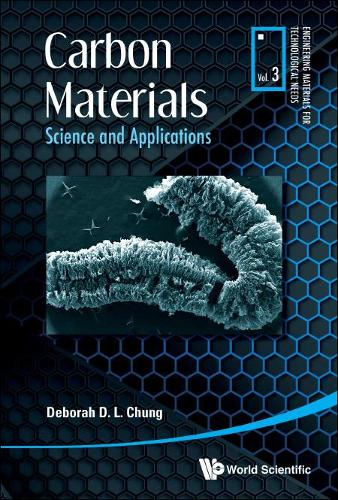 Carbon Materials: Science And Applications - Engineering Materials For Technological Needs (Hardback)