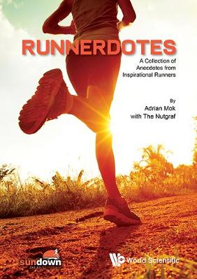 Runnerdotes: A Collection Of Anecdotes From Inspirational Runners (Paperback)