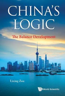China's Logic: The Balance Development (Hardback)