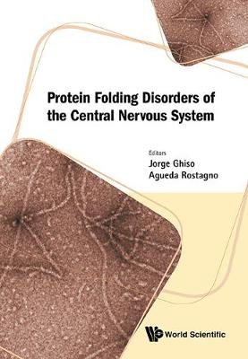 Protein Folding Disorders Of The Central Nervous System (Hardback)