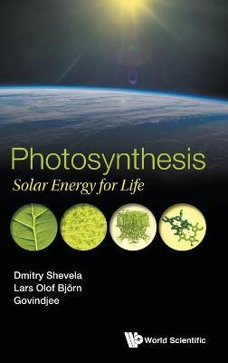 Photosynthesis: Solar Energy For Life (Hardback)