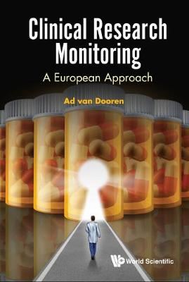 Clinical Research Monitoring: A European Approach (Hardback)