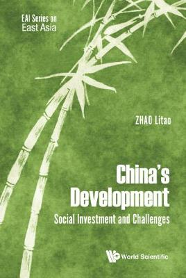 China's Development: Social Investment And Challenges - Eai Series On East Asia (Hardback)