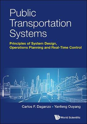 Public Transportation Systems: Principles Of System Design, Operations Planning And Real-time Control (Hardback)
