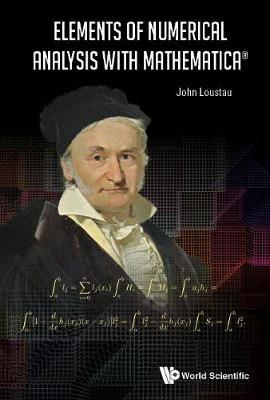 Elements Of Numerical Analysis With Mathematica (Hardback)