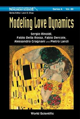 Modeling Love Dynamics - World Scientific Series on Nonlinear Science Series A 89 (Paperback)