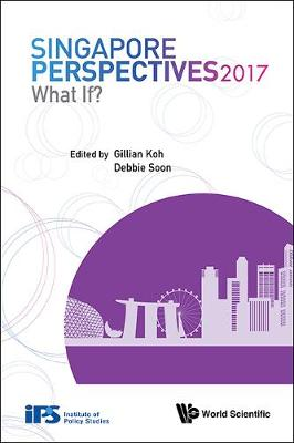 Singapore Perspectives 2017: What If? - Singapore Perspectives (Paperback)