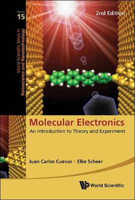Molecular Electronics: An Introduction To Theory And Experiment (2nd Edition) - World Scientific Series in Nanoscience and Nanotechnology 15 (Hardback)