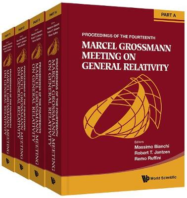 Fourteenth Marcel Grossmann Meeting, The: On Recent Developments In Theoretical And Experimental General Relativity, Astrophysics, And Relativistic Field Theories - Proceedings Of The Mg14 Meeting On General Relativity (In 4 Parts) (Hardback)