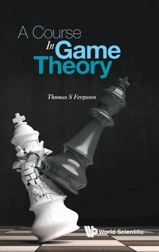 Course In Game Theory, A (Hardback)