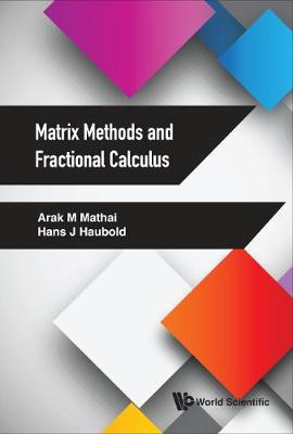 Matrix Methods And Fractional Calculus (Hardback)