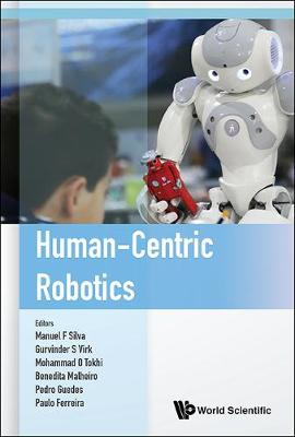 Human-centric Robotics - Proceedings Of The 20th International Conference Clawar 2017 (Hardback)