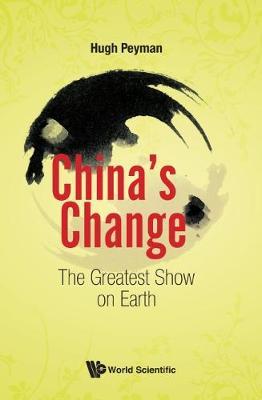 China's Change: The Greatest Show On Earth (Hardback)