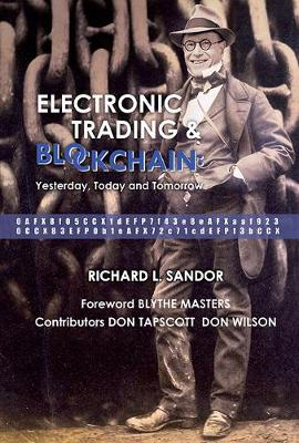 Electronic Trading And Blockchain: Yesterday, Today And Tomorrow (Hardback)
