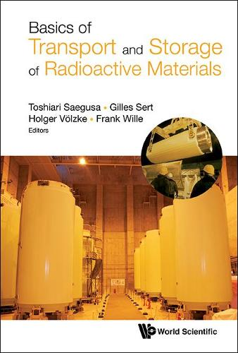 Basics Of Transport And Storage Of Radioactive Materials (Hardback)