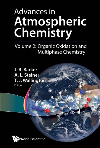 Advances In Atmospheric Chemistry - Volume 2: Organic Oxidation And Multiphase Chemistry - Advances In Atmospheric Chemistry 2 (Hardback)