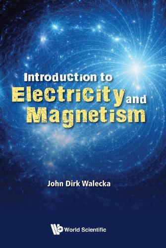 Introduction To Electricity And Magnetism (Hardback)