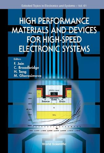 High Performance Materials And Devices For High-speed Electronic Systems - Selected Topics in Electronics and Systems 61 (Hardback)