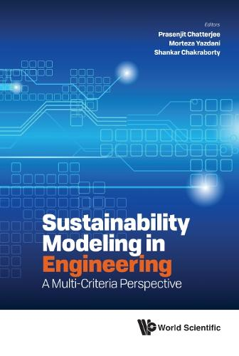 Sustainability Modeling In Engineering: A Multi-criteria Perspective (Hardback)