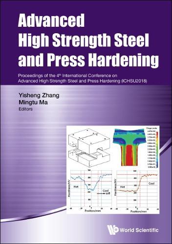Advanced High Strength Steel And Press Hardening - Proceedings Of The 4th International Conference On Advanced High Strength Steel And Press Hardening (Ichsu2018) (Hardback)