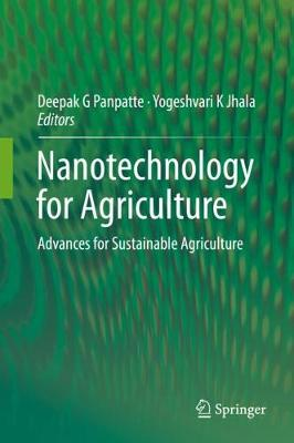 Nanotechnology for Agriculture: Advances for Sustainable Agriculture (Hardback)