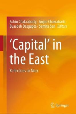 'Capital' in the East: Reflections on Marx (Hardback)