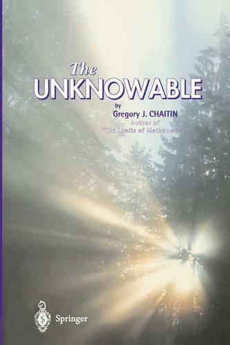 The Unknowable - Discrete Mathematics and Theoretical Computer Science (Hardback)