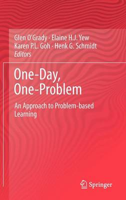 One-Day, One-Problem: An Approach to Problem-based Learning (Hardback)
