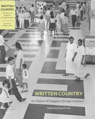 Written Country: The History of Singapore Through Literature (Paperback)