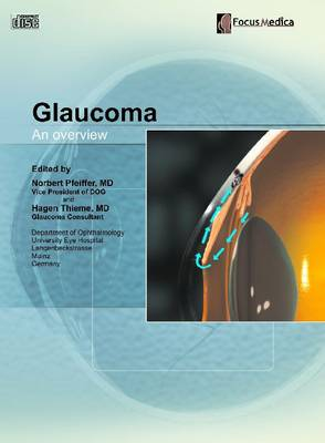 Glaucoma: An Overview (CD-ROM)
