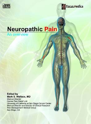 Neuropathic Pain: An Overview (CD-ROM)