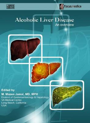 Alcoholic Liver Disease: An Overview (CD-ROM)