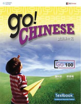 Go! Chinese - Go100 Textbook (Traditional Characters) (Paperback)