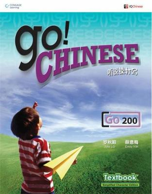 Go! Chinese - Go200 Textbook (Traditional Characters) (Paperback)
