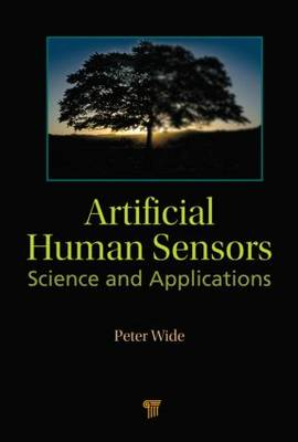 Artificial Human Sensors: Science and Applications (Hardback)