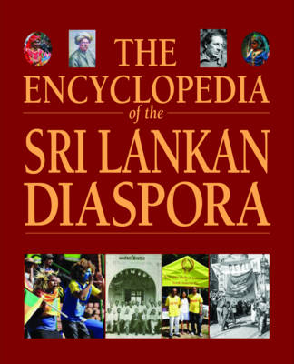 The Encyclopedia of the Sri Lanka Diaspora (Hardback)