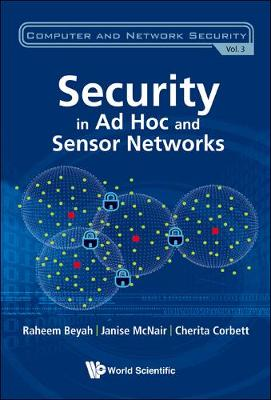 Security In Ad-hoc And Sensor Networks - Computer And Network Security 3 (Hardback)