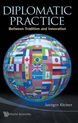 Diplomatic Practice: Between Tradition And Innovation (Hardback)