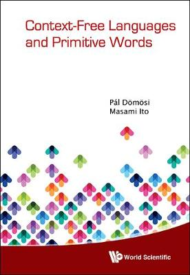 Context-free Languages And Primitive Words (Hardback)