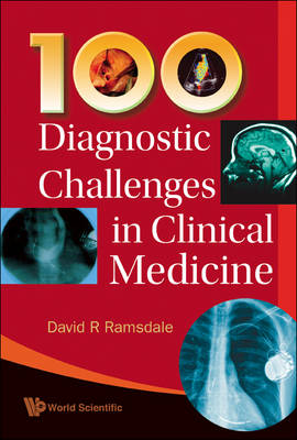 100 Diagnostic Challenges In Clinical Medicine (Paperback)