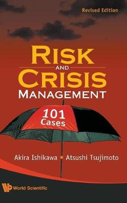 Risk And Crisis Management: 101 Cases (Revised Edition) (Hardback)