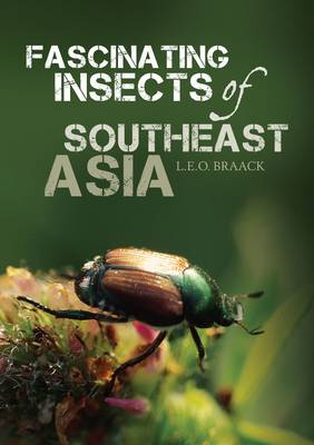 Fascinating Insects of Southeast Asia (Paperback)
