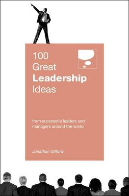 100 Great Leadership Ideas (Paperback)