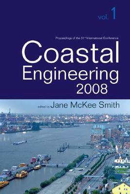 Coastal Engineering 2008 - Proceedings Of The 31st International Conference (In 5 Volumes) (Paperback)