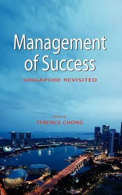 Management of Success: Singapore Revisited (Hardback)
